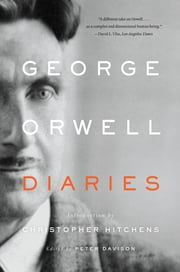 Diaries ebook by George Orwell,Peter Davison,Christopher Hitchens