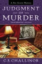 Judgment of Murder eBook by C.S. Challinor