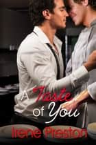 A Taste of You - Chef's Table, #1 ebook by Irene Preston