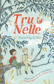 Tru and Nelle ebook by G. Neri
