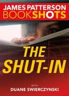 The Shut-In ebook by