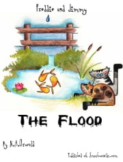 A Freddie and Jimmy Story: The Flood - Picture Book ebook by N.A. Oswald
