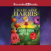 Dead Ever After audiobook by Charlaine Harris