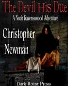 The Devil His Due ebook by Christopher Newman