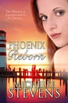 Phoenix Reborn ebook by Michelle Stevens, Red Phoenix