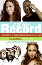 Off the Record ebook by Allison Samuels