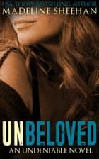 Unbeloved ebook by Madeline Sheehan