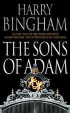 The Sons of Adam ebook by Harry Bingham