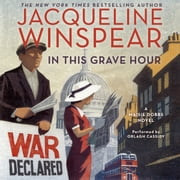In This Grave Hour - A Maisie Dobbs Novel audiobook by Jacqueline Winspear