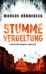 Stumme Vergeltung ebook by Marcus Hünnebeck