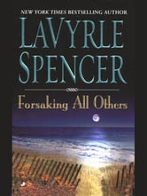 Forsaking All Others ebook by Lavyrle Spencer