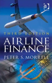 Airline Finance ebook by Peter S. Morrell