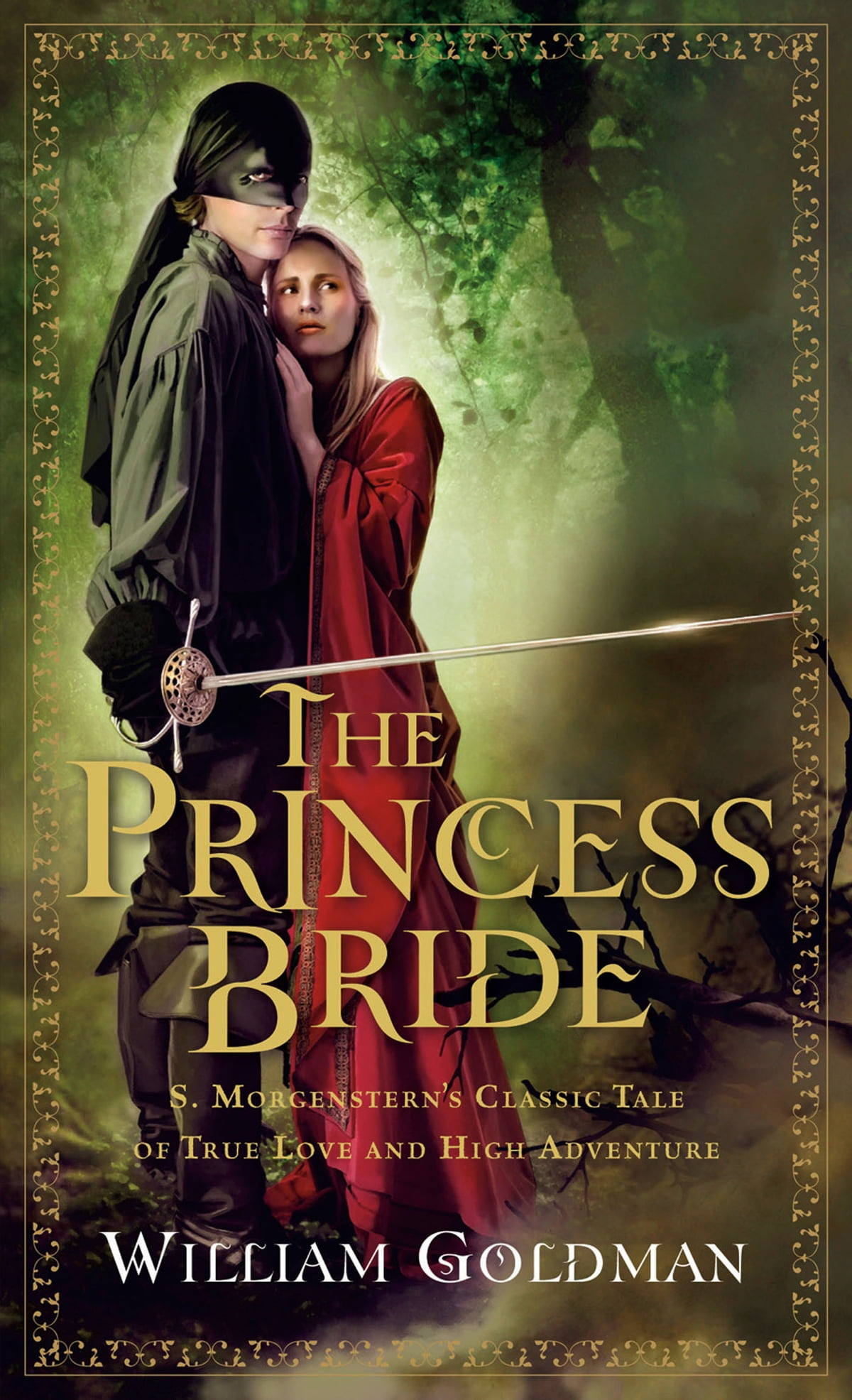 The Princess Bride: S Morgenstern's Classic Tale Of True Love And High  Adventure Ebook By William Goldman  9780156035422  Rakuten Kobo