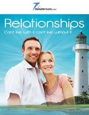 Relationships-Can't Live With it Can't Live Without It ebook by 7 Minute Reads