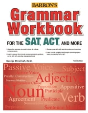 Grammar Workbook for the SAT, ACT and More ebook by George Ehrenhaft,Ed.D
