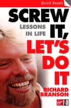 Screw It, Let's Do It ebook by Sir Richard Branson