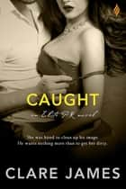 Caught ebook by Clare James
