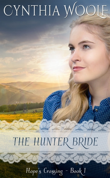 The Hunter Bride ebook by Cynthia Woolf