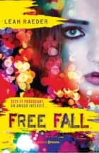 Free Fall ebook by Leah Raeder,Camille S.