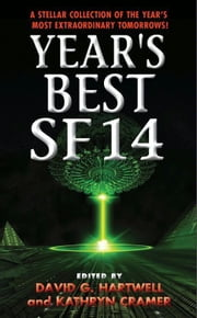 Year's Best SF 14 ebook by David G. Hartwell,Kathryn Cramer