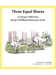 Three Equal Shares ebook by Vincent A. Mastro