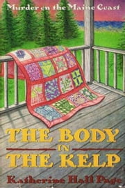 The Body in the Kelp ebook by Katherine Hall Page