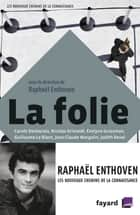 La folie ebook by Raphaël Enthoven