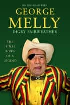 On the Road with George Melly ebook by Digby Fairweather