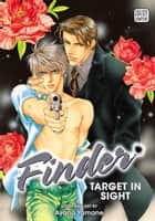 Finder Deluxe Edition: Target in Sight, Vol. 1 (Yaoi Manga) ebook by Ayano Yamane