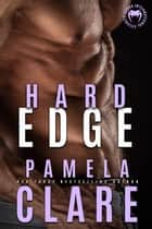 Hard Edge ebook by Pamela Clare