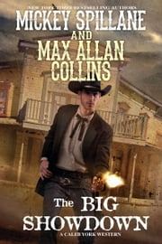 The Big Showdown ebook by Mickey Spillane,Max Collins