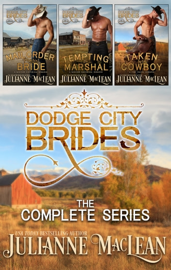 Dodge City Brides Boxed Set Ebook By Julianne Maclean