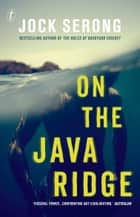 On the Java Ridge ebook by Jock Serong
