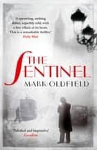 The Sentinel ebook by Mark Oldfield