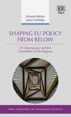 Shaping EU Policy from Below - EU Democracy and the Committee of the Regions ebook by Simona Piattoni, Justus Schönlau