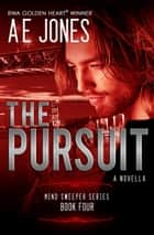 The Pursuit ebook by AE Jones