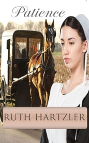 Patience (Amish Romance) - Amish Romance ebook by Ruth Hartzler