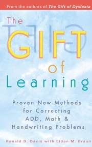 The Gift of Learning ebook by Ronald D. Davis,Eldon M. Braun