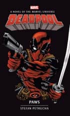 Deadpool - Paws ebook by Stefan Petrucha
