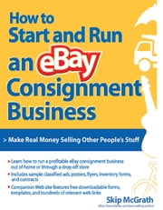 How to Start and Run an eBay Consignment Business ebook by Skip McGrath