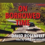 On Borrowed Time audiobook by David Rosenfelt