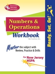 New Jersey HSPA Numbers and Operations Workbook - Trade Edition ebook by Mel Friedman