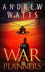 The War Planners ebook by Andrew Watts