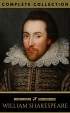 William Shakespeare: The Complete Collection (Golden Deer Classics) ebook by William Shakespeare, Golden Deer Classics