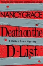 Death on the D-List ebook by Nancy Grace