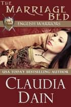 The Marriage Bed ebook by Claudia Dain