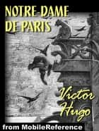 Notre-Dame De Pairs (French Edition) (Mobi Classics) ebook by Victor Hugo