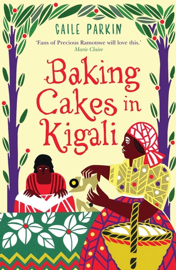 Baking Cakes in Kigali ebook by Gaile Parkin