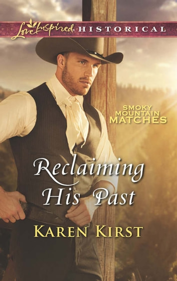 Reclaiming His Past ebook by Karen Kirst