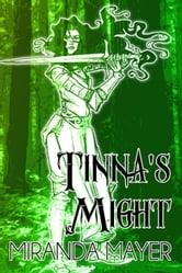 Tinna's Might ebook by Miranda Mayer